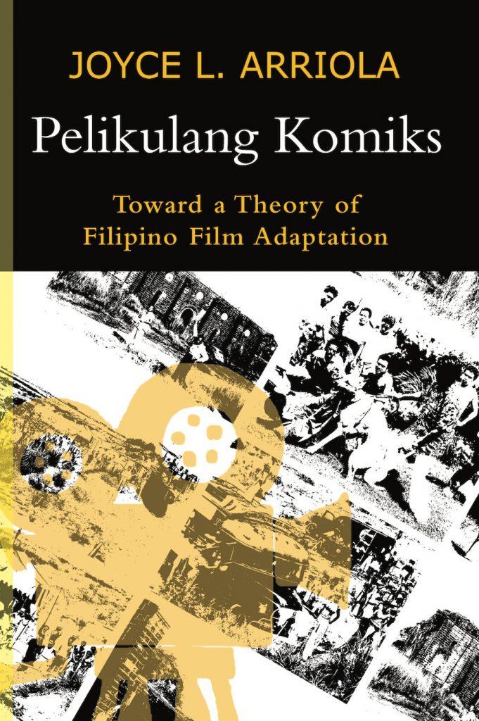 "Arriola's ""Pelikulang Komiks"" awarded 2021 NAST Outstanding Book/Monograph"