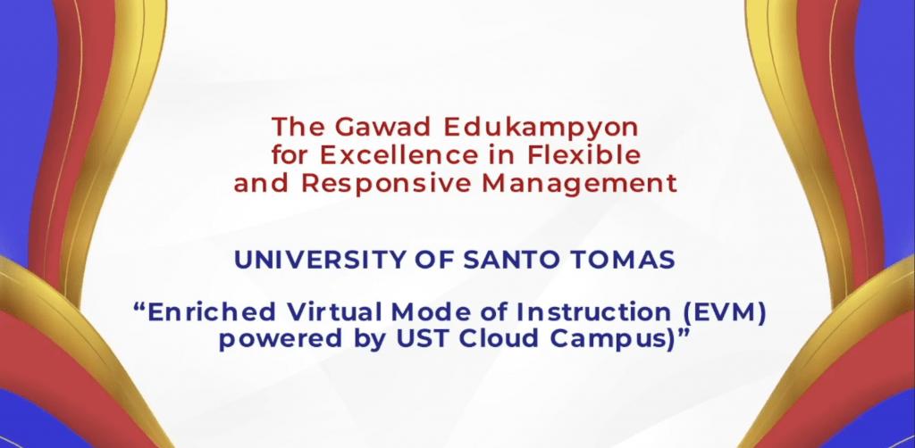 UST receives 1st Gawad Edukampyon award for flexible, responsive mngt with EVM through Cloud Campus